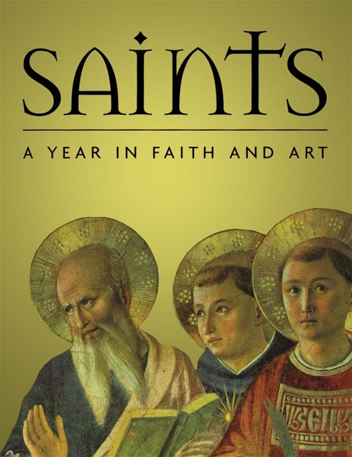Saints: A Year in Faith and Art